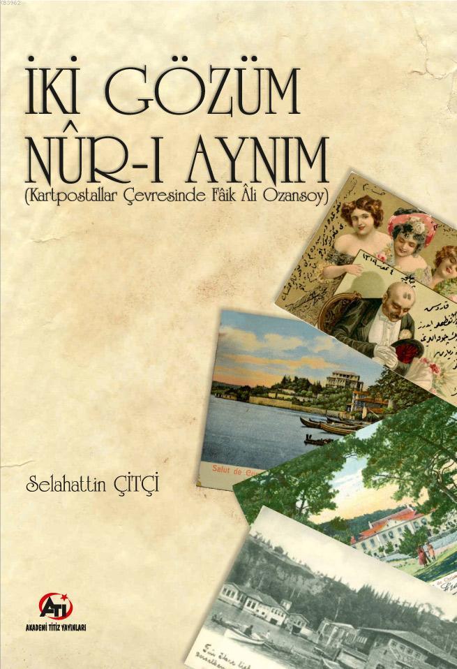 İki Gözüm Nur-i Ayn-ım