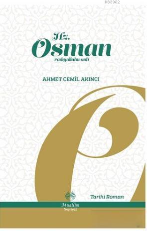Hz. Osman; Radıyallahu Anh
