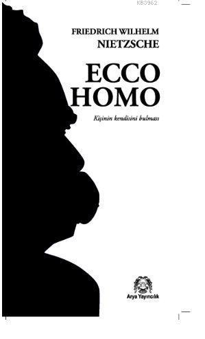 Ecco Homo; Kişinin Kendisini Bulması