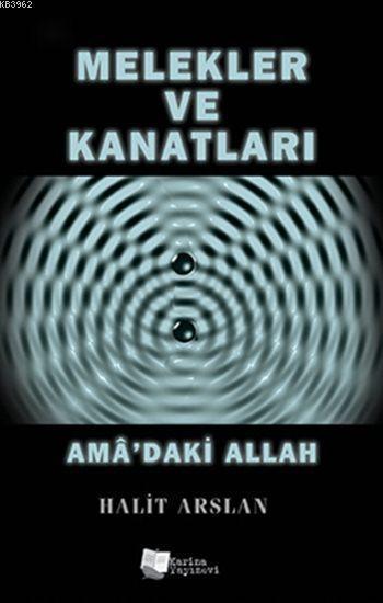 Melekler ve Kanatları; AmÂ'daki Allah