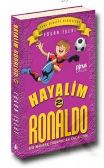 Hayalim Ronaldo 2 - Bir Manyak Tarafından Kaçırıldım