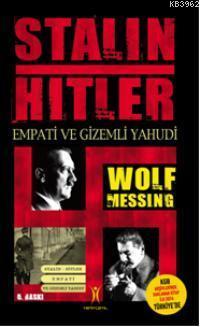 Stalin Hitler; Empati ve Gizemli Yahudi