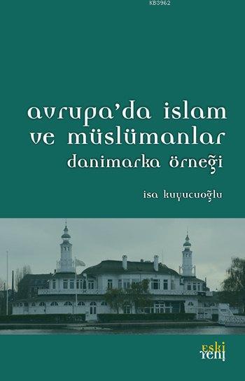 Avrupa'da İslam ve Müslümanlar; Danimarka Örneği