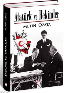 Atatürk ve Hekimler