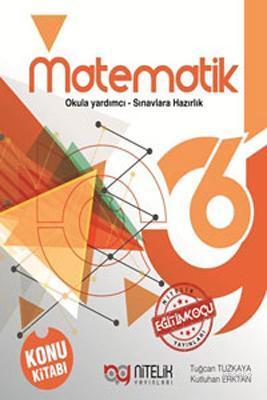 Nitelik Yayınları 6. Sınıf Matematik Konu Kitabı Nitelik
