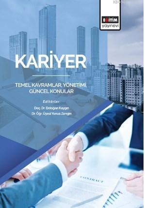 Kariyer: Temel Kavramlar, Yönetimi, Güncel Konular