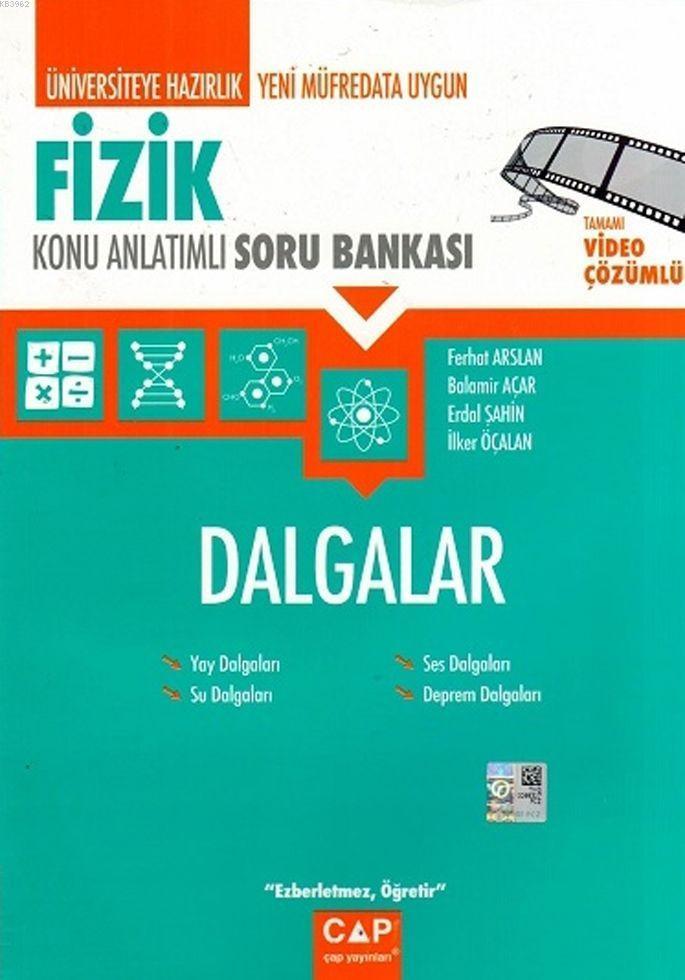 Çap Yayınları Üniversiteye Hazırlık Fizik Dalgalar Konu Anlatımlı Soru Bankası Çap