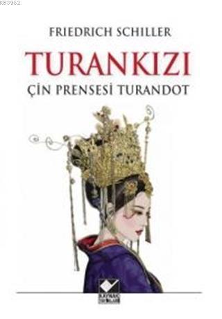 Turan Kızı Çin Prensesi Turandot