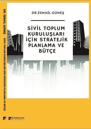 Sivil Toplum Kuruluşları İçin Stratejik Planlama ve Bütçe