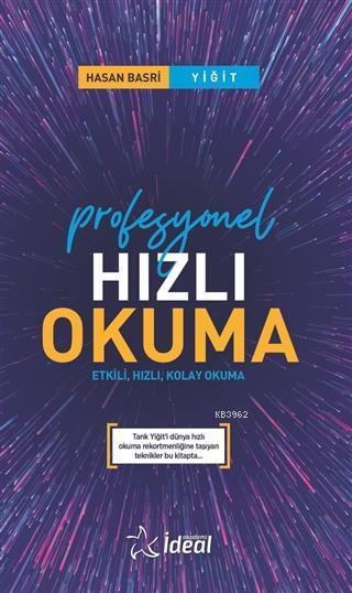 Profesyonel Hızlı Okuma; Etkili, Hızlı, Kolay Okuma