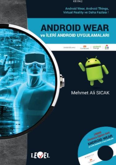 Androıd Wear ve İleri Android Uygulamaları (DVD Hediyeli)