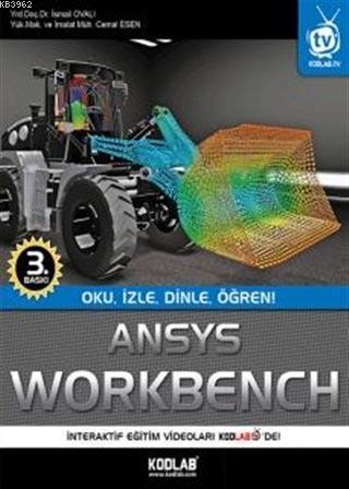Ansys Workbench; Oku, İzle, Dinle, Öğren!