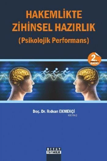 Hakemlikte Zihinsel Hazırlık; Psikolojik Performans
