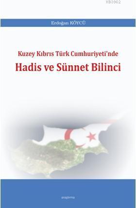 Kuzey Kıbrıs Türk Cumhuriyeti'nde Hadis ve Sünnet Bilinci