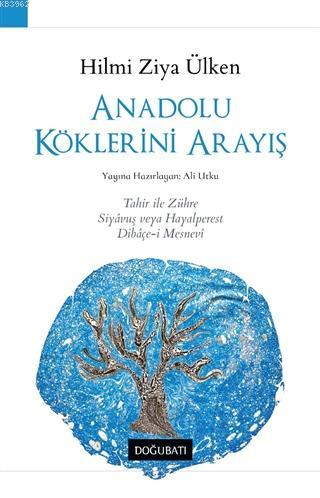 Anadolu Köklerini Arayış; Tahir ile Zühre, Siyavuş veya Hayalperest, Dibaçe-i Mesnevi
