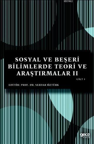 Sosyal ve Beşeri Bilimlerde Teori ve Araştırmalar II Cilt 1