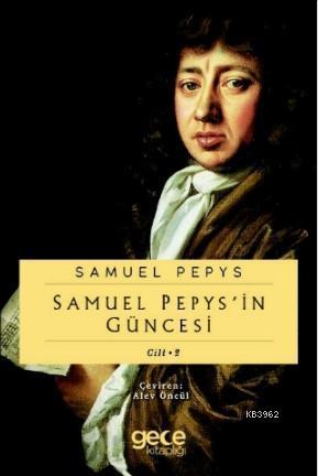 Samuel Pepypsin Güncesi Cilt 2