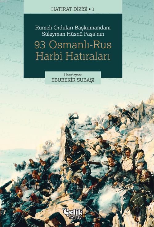93 Osmanlı-Rus Harbi Hatıraları