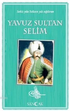 Yavuz Sultan Selim; Tarih Kitapları