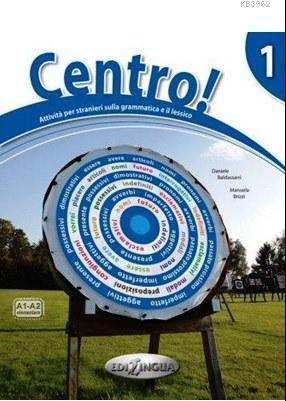 Centro! 1 +CD (İtalyanca Dilbilgisi ve Kelime Çalışmaları) A1-A2