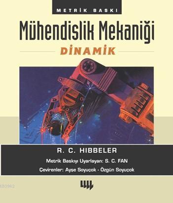 Mühendislik Mekaniği; Dinamik (Metrik Baskı)