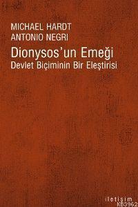 Dionysos'un Emeği; Devlet Biçiminin Bir Eleştirisi