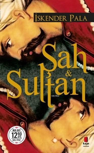 Şah ve Sultan (Midi Boy)