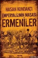 Emperyalizmin Maşası Ermeniler