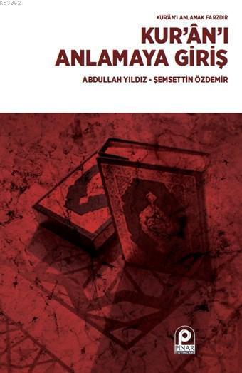 Kur'an'ı Anlamaya Giriş