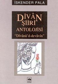 Divan Şiiri Antolojisi; Dîvânû'd-devâvîn