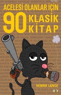 Acelesi Olanlar İçin 90 Klasik Kitap