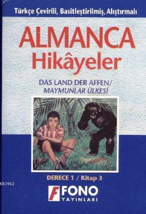 Almanca Türkçe Hikayeler Derece 1 Kitap 3 Maymunlar Ülkesi