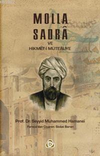 Molla Sadra; ve Hikmet-i Mutealiye