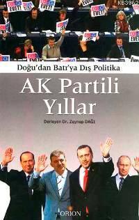 Ak Partili Yıllar; Doğu'dan Batıya Dış Politika