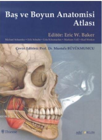 Baş ve Boyun Anatomisi Atlası