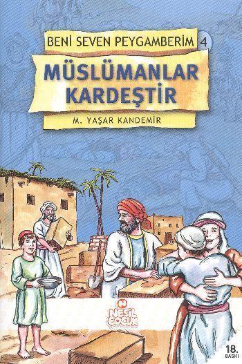 Beni Seven Peygamberim 4 Müslümanlar Kardeştir