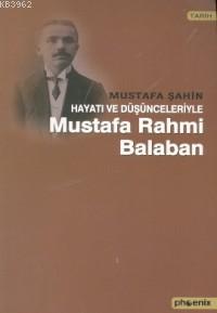 Hayatı ve Düşünceleriyle Rahmi Balaban
