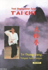 Yeni Başlayanlar İçin| T'ai Chi