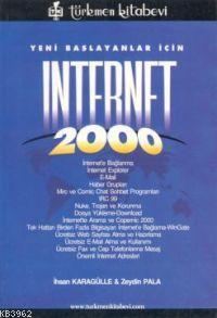 Yeni Başlayanlar İçin; Internet 2000