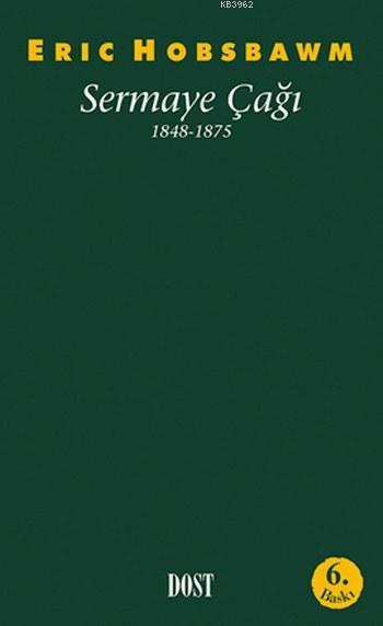 Sermaye Çağı; 1848-1875