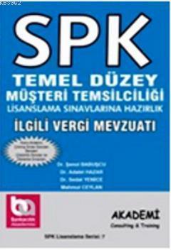SPK Lisanslama Serisi; İlgili Vergi Mevzuatı