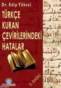 Türkçe Kuran Çevirilerindeki Hatalar
