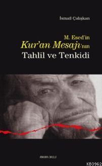 M. Esed'in Kur'an Mesajı'nın Tahlil ve Tenkidi