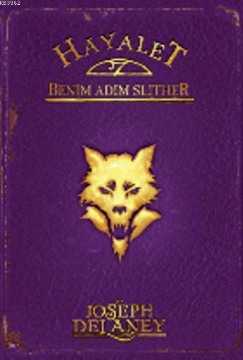 Hayalet: Benim Adım Slither; Wardstone Günlükleri 11. Kitap