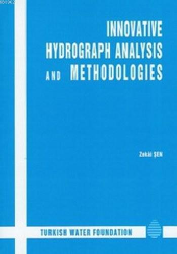 Innovative Hydrograph Analysis and Methhodologies