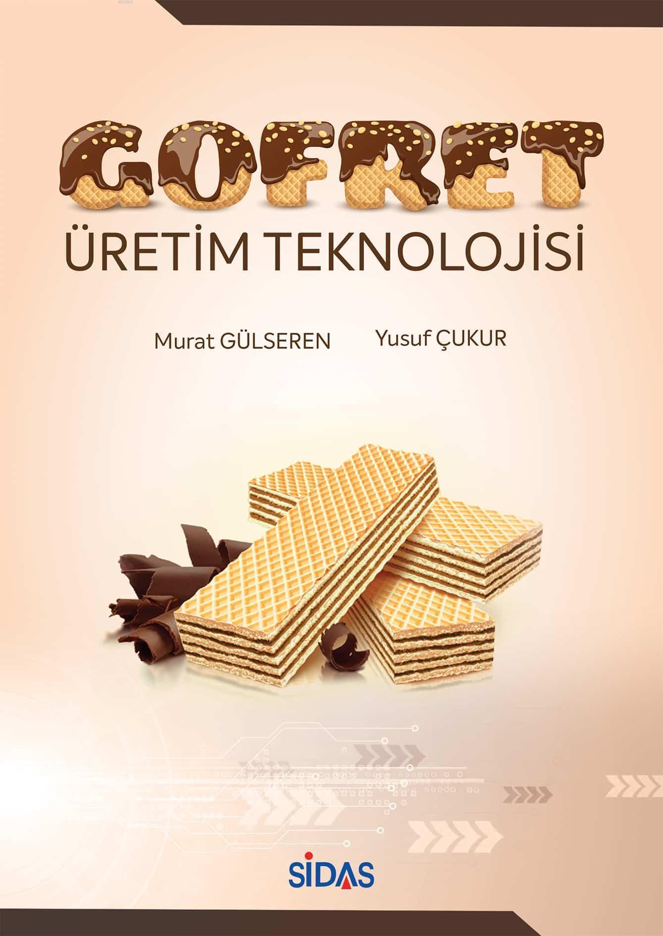 GOFRET ÜRETİM TEKNOLOJİSİ