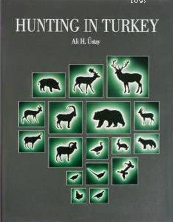 Hunting in Turkey (Türkiye'de Avcılık)