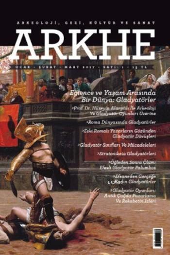 Arkhe; Arkeoloji Gezi Kültür ve Sanat Dergisi