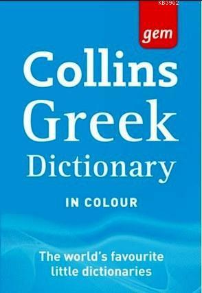 Collins Gem Greek Dictionary; (4th Ed) Yunanca/İngilizce