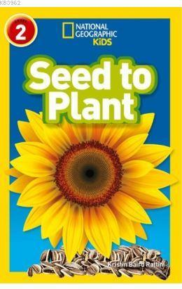 Seed to Plant (Readers 2); National Geographic Kids